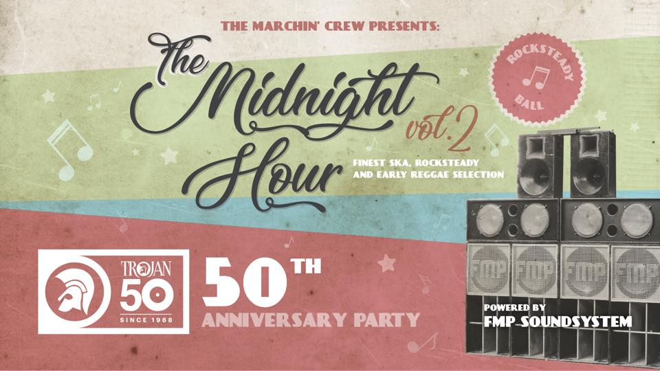 The Midnight Hour - Trojan Records 50th Anniversary dance