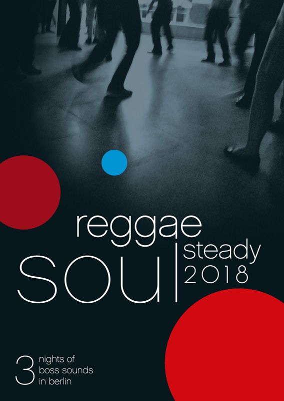 Reggae Steady Soul Flyer 2018
